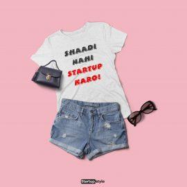 Shaadi Nahi Startup Karo T-shirt