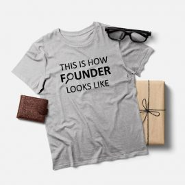 This is how founder look like T-shirt