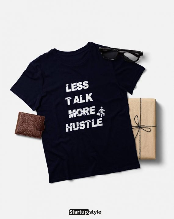Less talk more hustle T-shirt