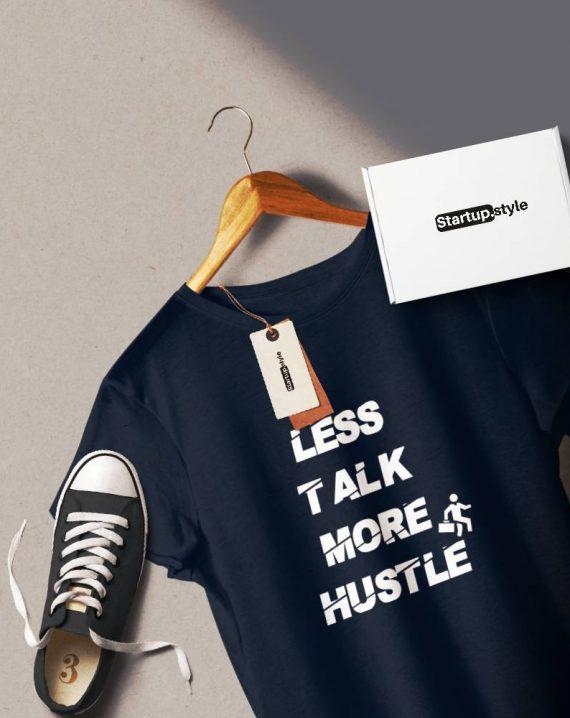 Less talk more hustle Tshirt
