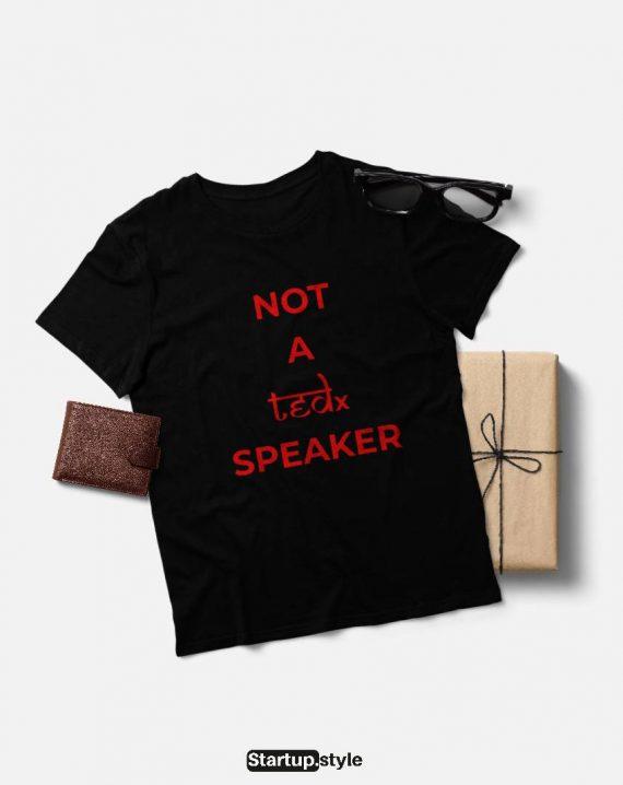Not a tedx speaker t-shirt